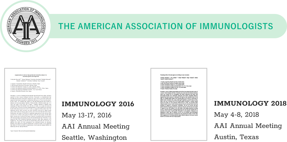 The American Association of Immunologists. IMMUNOLOGY 2016, May 13-17, 2016. AAI Annual Meeting, Seattle, Washington. IMMUNOLOGY 2018, May 4-8, 2018. AAI Annual Meeting, Austin, Texas.